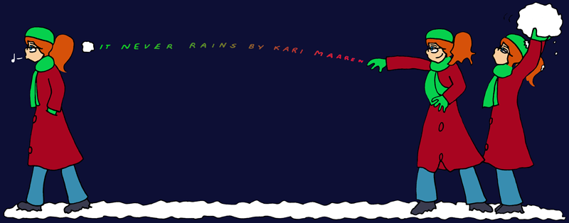 It Never Rains, by Kari Maaren